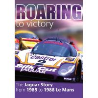 Roaring to Victory The Jaguar Story from 1985 to 1988 at Le Mans DVD